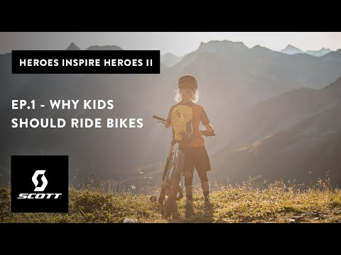 HEROES INSPIRE HEROES : S2 EP1 – WHY KIDS SHOULD RIDE BIKES